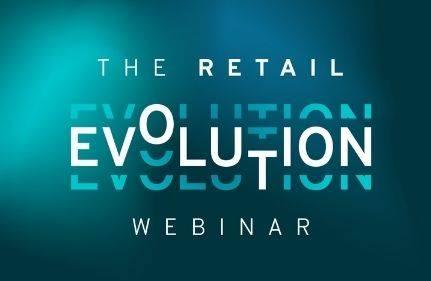 The Retail Evolution Webinar